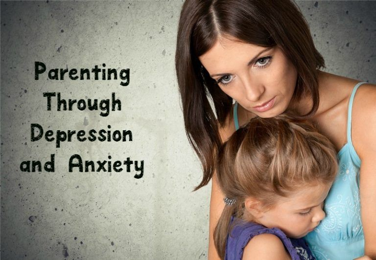 Tips for Parenting Through The Worst of Your Depression & Anxiety