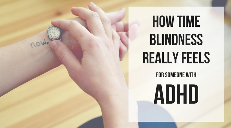 How it really feels to be time-blind with ADHD