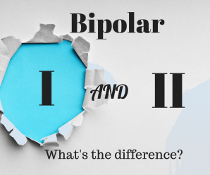 Bipolar 1 Disorder and Bipolar 2 Disorder: What Are the Differences?